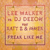 Freak Like Me (feat. Katy B & MNEK) - EP