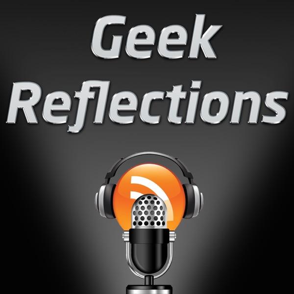 Geek Reflections