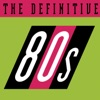 The Definitive 80's, Various Artists