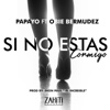 Si No Estas Conmigo (feat. Obie Bermudez) - Single