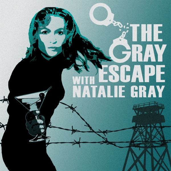 The Gray Escape with Natalie Gray