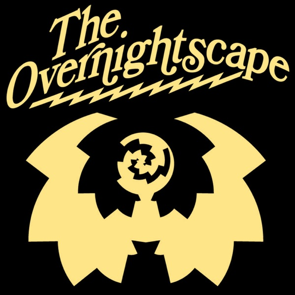 The Overnightscape » Podcast