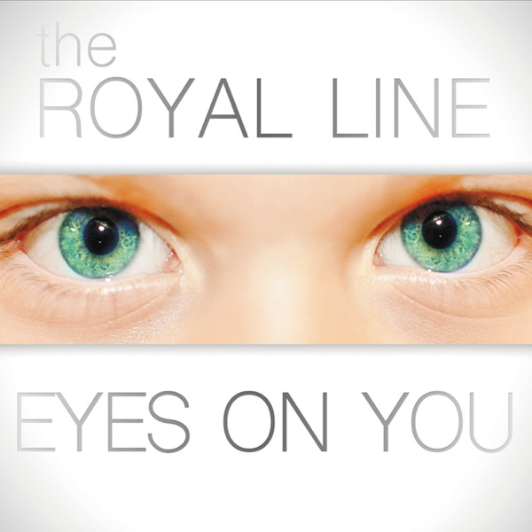 Eyes On You - EP The Royal Line CD cover