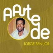 A Arte de Jorge Ben Jor