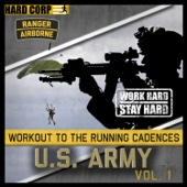 Workout to the Running Cadences U.S. Army Airborne Rangers, Vol. 1