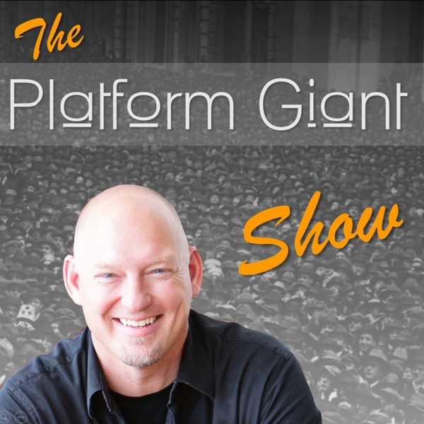 The Platform Giant Show - Public Speaking and Communication Skills to Build Thought Leadership and Your Personal Brand