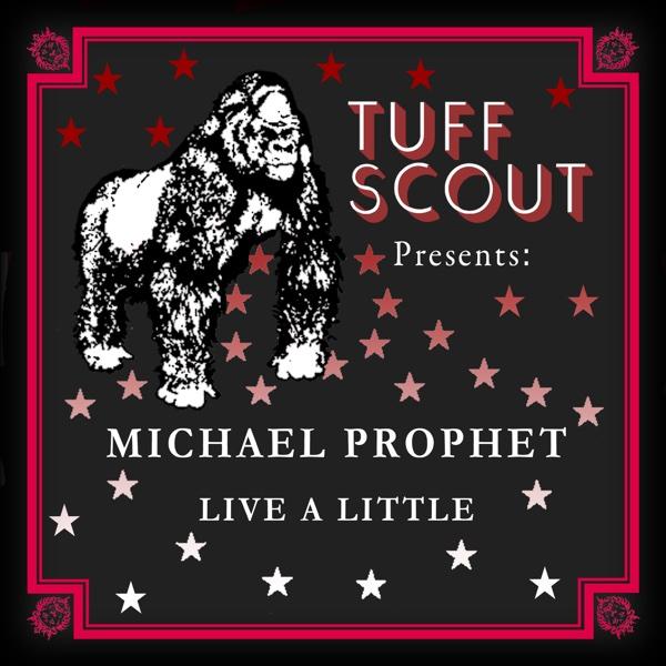 Live a Little - Single | Michael Prophet