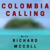 Colombia Calling - Living and Working in Colombia