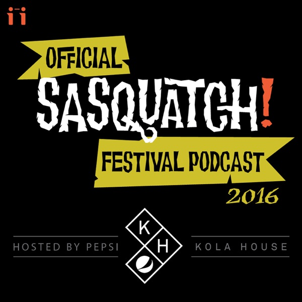 The Official Sasquatch! Festival Podcast with John Norris