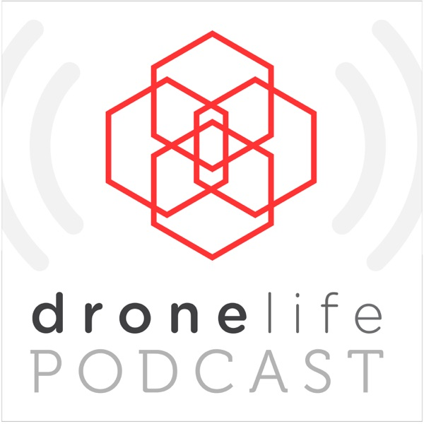 DroneLife Podcast with Joe Papa