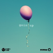 Goin Up (feat. DyCy) - Deorro