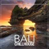 Bali Chillhouse, Vol. 1