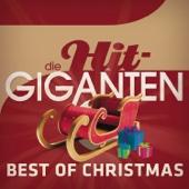 Verschiedene Interpreten - Best of Christmas: Die Hit Giganten Grafik