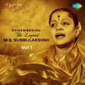 Remembering the Legend - M.S. Subbulakshmi, Vol. 1