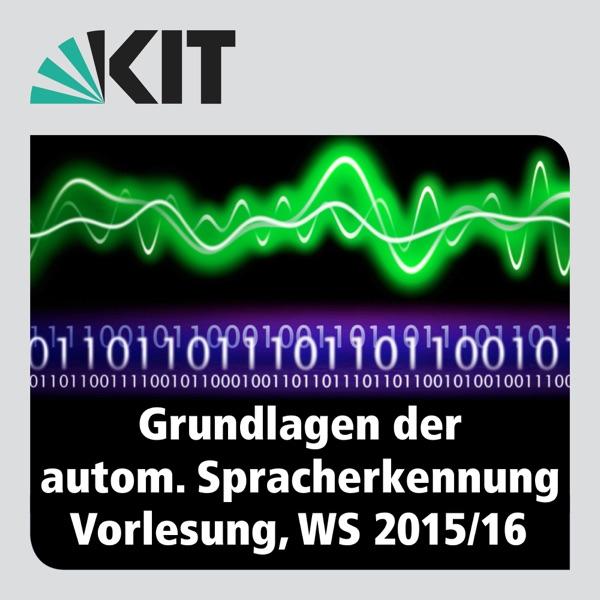 Grundlagen der Automatischen Spracherkennung, WS15/16, Vorlesung