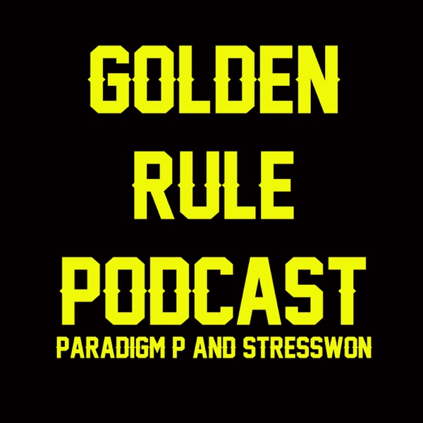 The Golden Rule Podcast