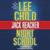 Night School: A Jack Reacher Novel, Book 21 (Unabridged) - Lee Child Cover Art