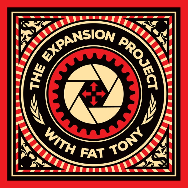 The Expansion Project with Fat Tony