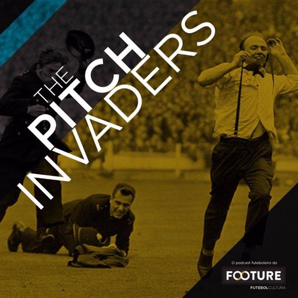 The Pitch Invaders #SomosFuteboleiros