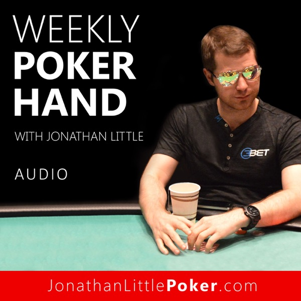 Weekly Poker Hand with Jonathan Little