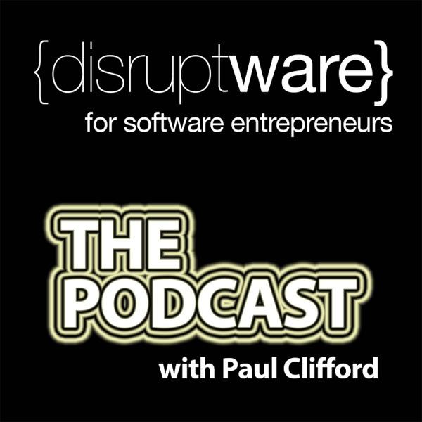 The Disruptware Podcast: Online business | Lean startup | Internet Entrepreneur