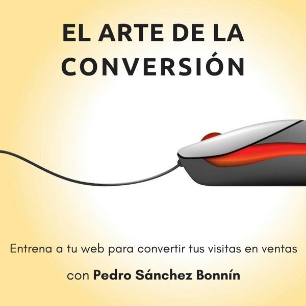 El Arte de la Conversión | CRO u optimización de conversión