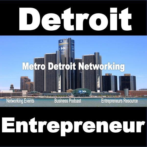 Detroit Entrepreneur Podcast with Jason Brown
