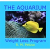 The Aquarium Weight Loss Program