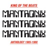 King of the Beats (Anthology 1985-1988), Mantronix