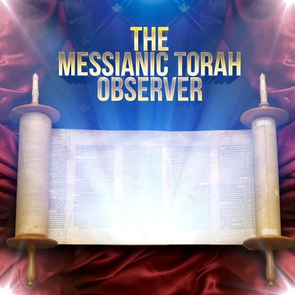 The Messianic Torah Observer