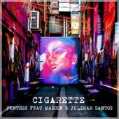 Cigarette (feat. Madcon & Julimar Santos) - Single
