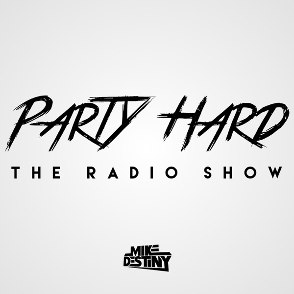 Party Hard - The Radio Show