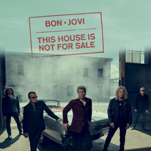 Chord Guitar and Lyrics BON JOVI – This House Is Not For Sale Chords and Lyrics