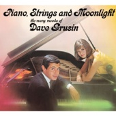 The Many Moods of Dave Grusin. Piano, Strings and Moonlight (feat. Milt Hinton, Osie Johnson & String Orchestra)