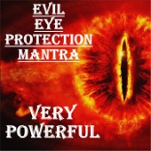 Evil Eye Protection Mantra: Very Powerful