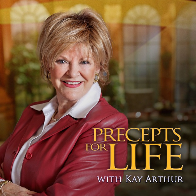 Precepts For Life On Oneplace Com By Kay Arthur On Apple