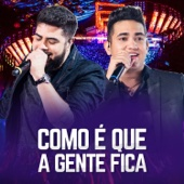 [Download] Como É Que A Gente Fica (Ao Vivo) MP3