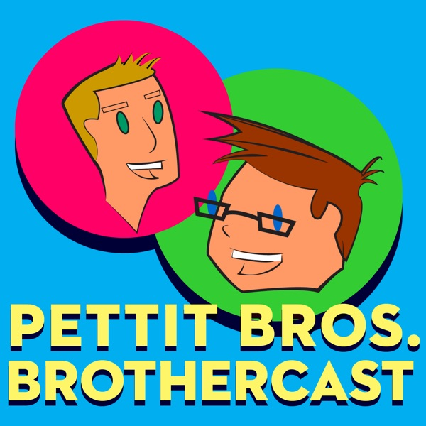 THE PETTIT BROS. BROTHERCAST