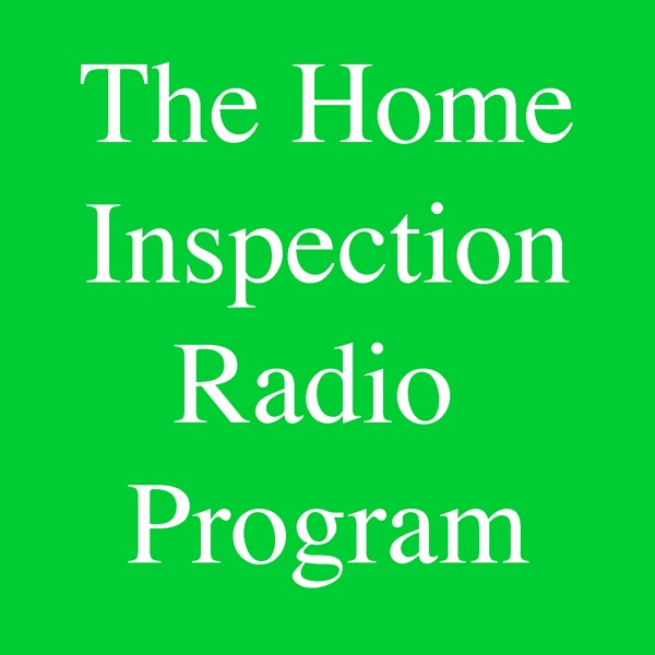 The Home Inspection Radio Program
