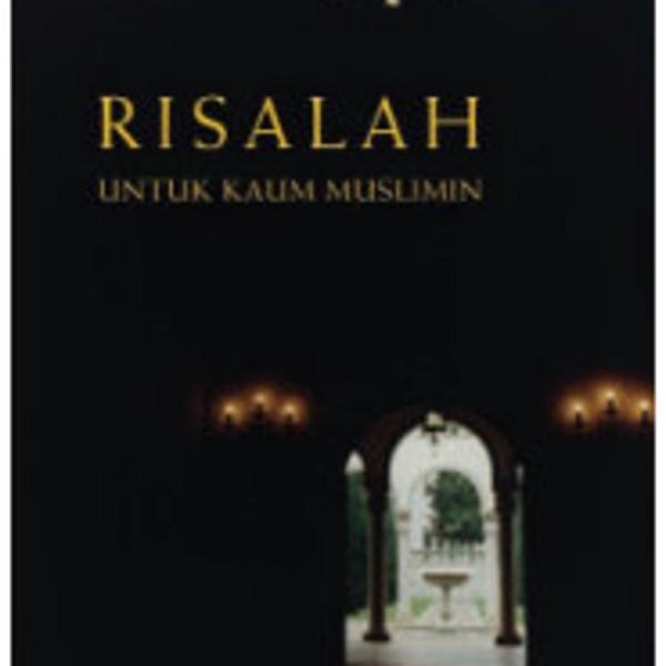 Risalah Untuk Kaum Muslimin oleh Syed Muhammad Naquib Al-Attas
