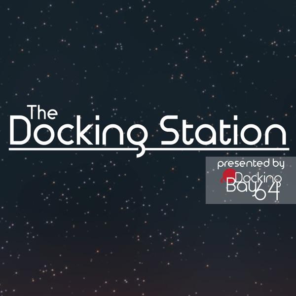 Docking Station - Docking Bay64's podcast