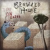 Time on Earth, Crowded House