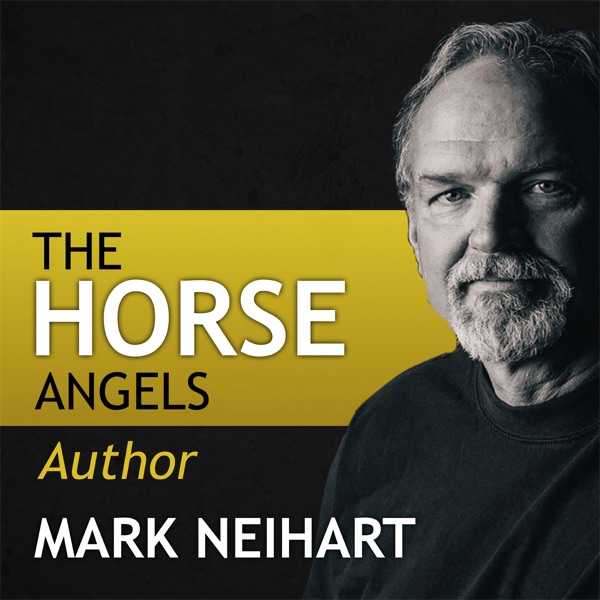 The Horse Angels with Author Mark Neihart