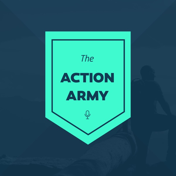 The Action Army Podcast