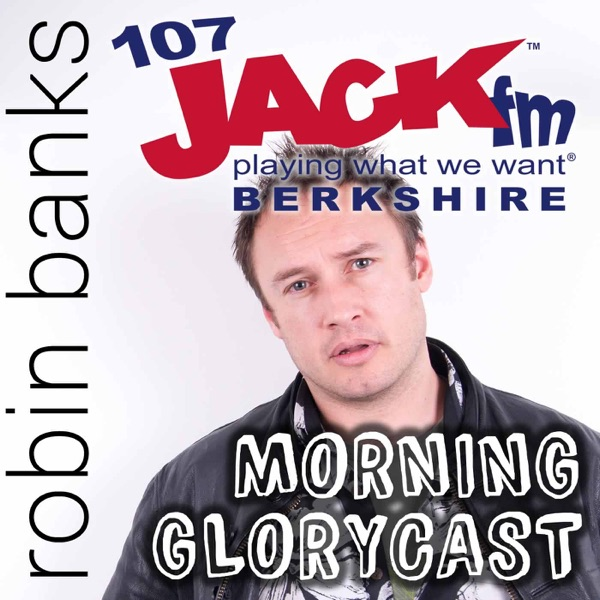 Robin Banks with JACK's Morning GloryCAST