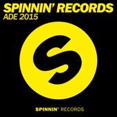 Spinnin' Records Ade 2015