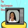 The Gigi Gumspoon Show