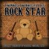 Twinkle Twinkle Little Rock Star - H.O.L.Y.