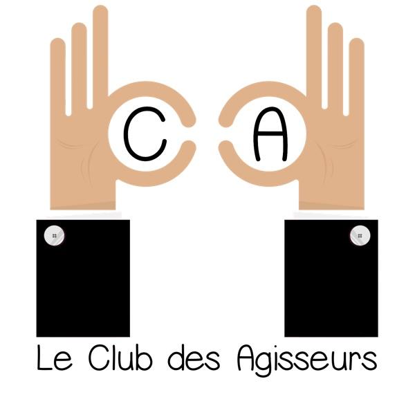 Le Club des Agisseurs