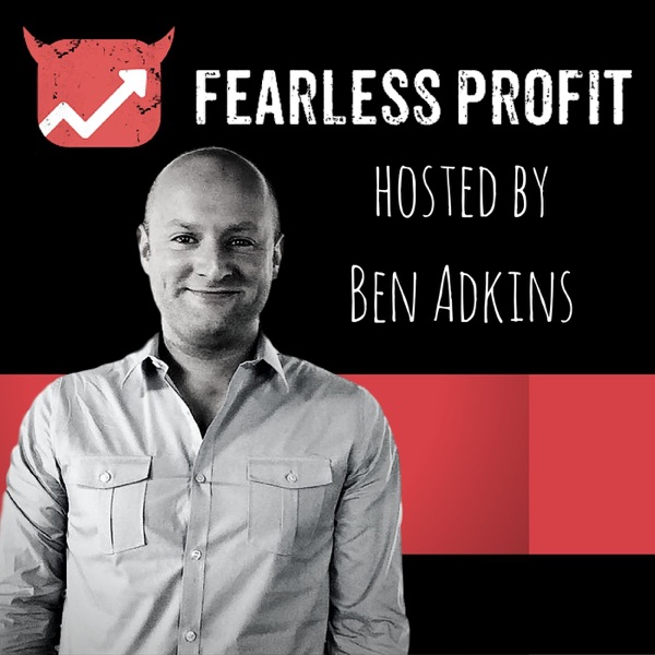 The Fearless Profit Podcast
